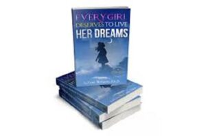 Every Child Deserves to Live Her Dreams